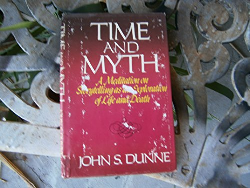 Time and myth: John S Dunne