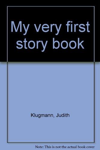 My Very First Storybook: Judith Klugmann
