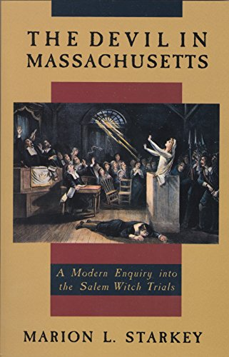 The Devil in Massachusetts: A Modern Enquiry into