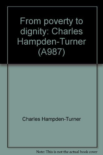 9780385035354: From poverty to dignity: Charles Hampden-Turner (A987)