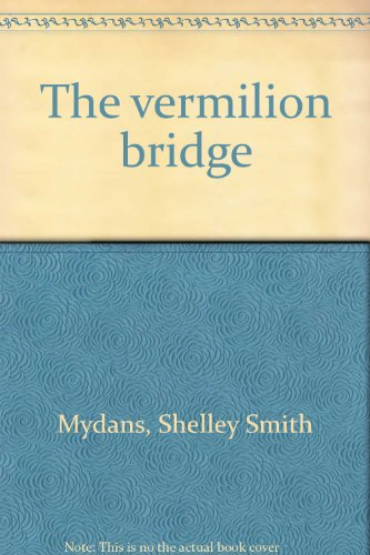 The Vermilion Bridge: Shelley Mydans