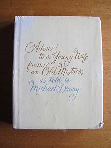 9780385036320: Advice to a Young Wife from an Old Mistress,