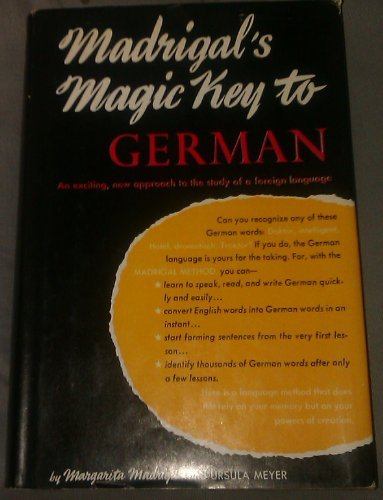 Madrigal's Magic Key to German: Madrigal, Margarita