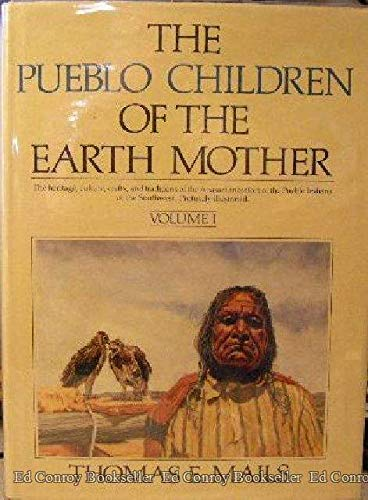 The Pueblo Children of the Earth Mother; Volumes I and II
