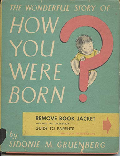 9780385036740: The Wonderful Story of How You Were Born