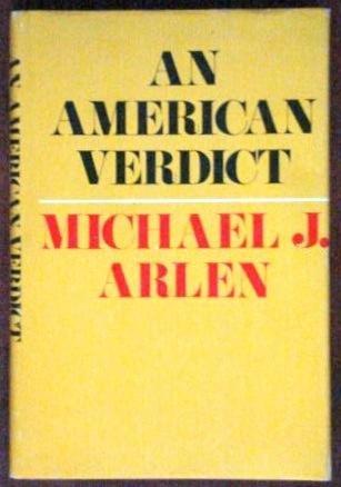 An American Verdict.: ARLEN, Michael J.