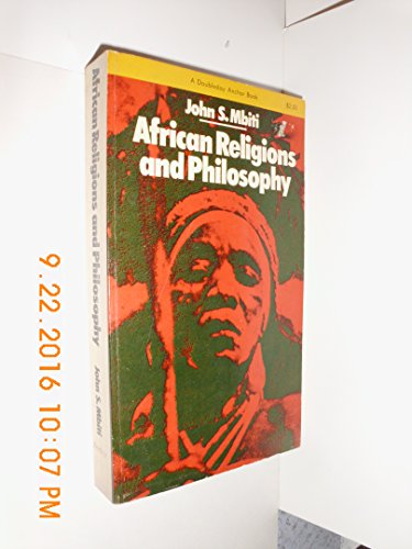 9780385037136: African Religions and Philosophy