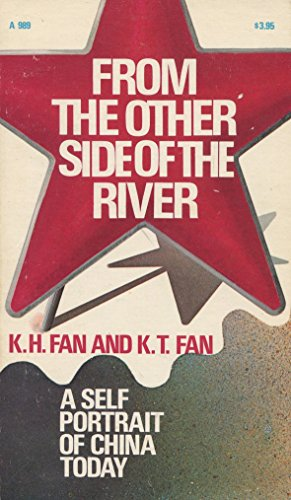 9780385037433: From the other side of the river: A self-portrait of China today