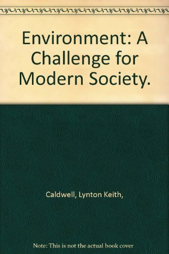 9780385037501: Environment: A Challenge for Modern Society.