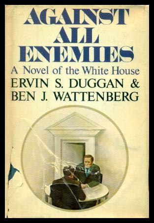 Against all enemies: A novel: Duggan, Ervin Stanley