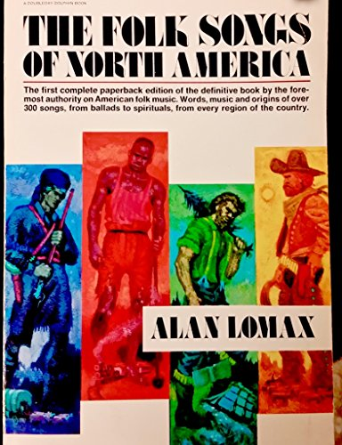 9780385037723: The Folk Songs of North America: in the English Language