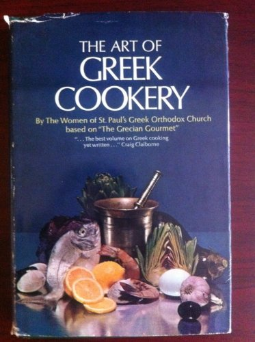 9780385037938: The Art of Greek Cookery