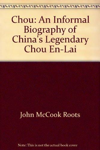 9780385038041: Chou: An informal biography of China's legendary Chou En-lai