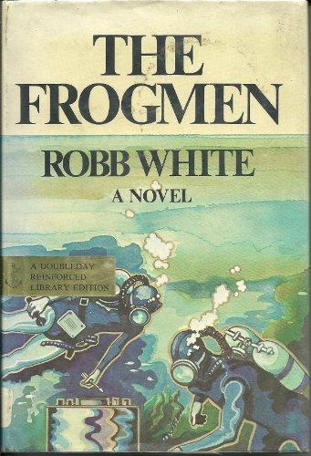 9780385038287: The Frogmen