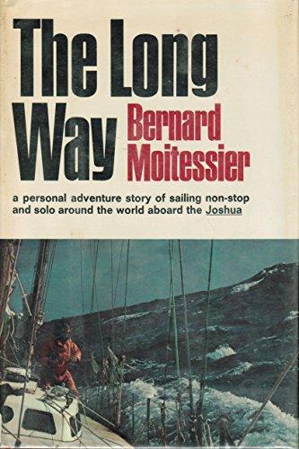 The Long Way: Bernard Moitessier