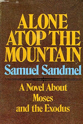 Alone atop the mountain: Sandmel, Samuel