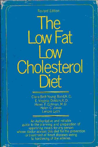 The Low Fat, Low Cholesterol Diet