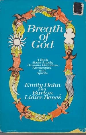 9780385039437: Breath of God: A Book About Angels, Demons, Familiars, Elementals and Spirits