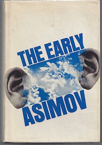 9780385039796: The Early Asimov