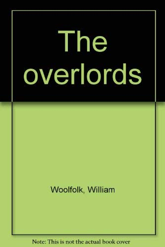 The overlords (0385039883) by William Woolfolk