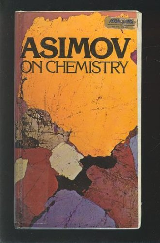 9780385040051: Asimov on Chemistry
