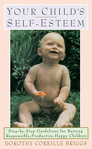 9780385040204: Your Child's Self-Esteem