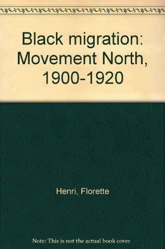 9780385040303: Black Migration: Movement North, 1900-1920