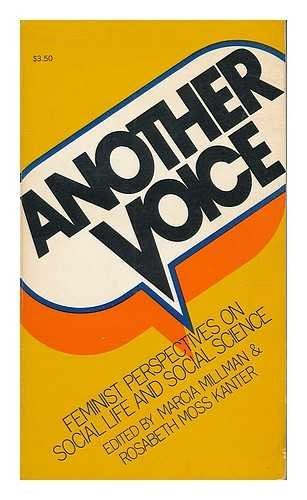 Another voice: Feminist perspectives on social life: Millman, Marcia &