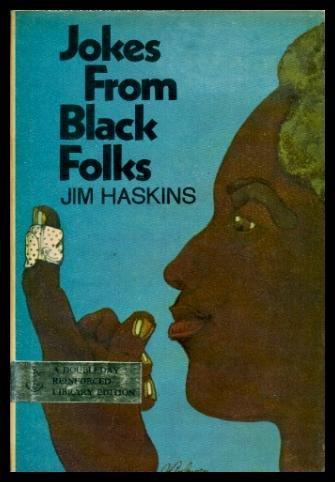Jokes from Black Folks: James Haskins