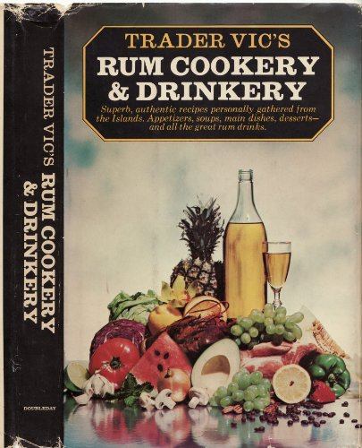9780385041089: Trader Vic's Rum Cookery and Drinkery