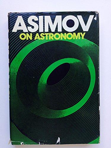 Asimov on astronomy: Isaac Asimov