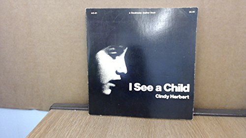 9780385041584: I see a child (Learning About Learning Educational Foundation series, 1)