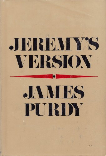 Jeremy's Version: Purdy, James