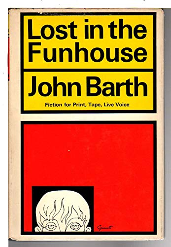 9780385041874: Lost in the Funhouse; Fiction for Print, Tape, Live Voice.