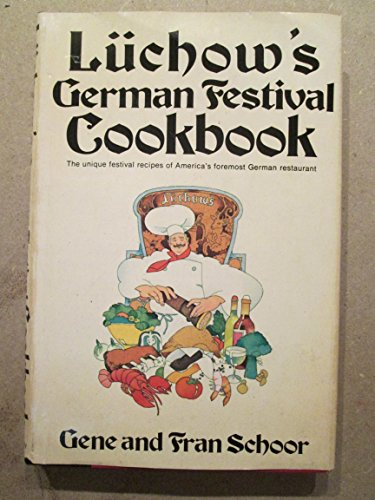 Luchow's German festival cookbook: Gene Schoor