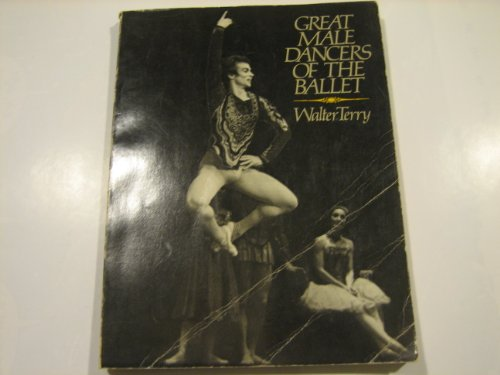Great Male Dancers of the Ballet: Terry, Walter