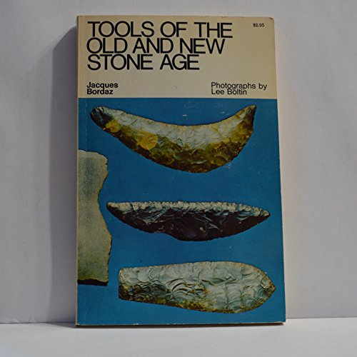 9780385042079: Tools of the Old and New Stone Age.