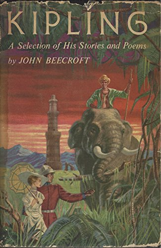 Kipling: A Selection of His Stories and: Rudyard Kipling