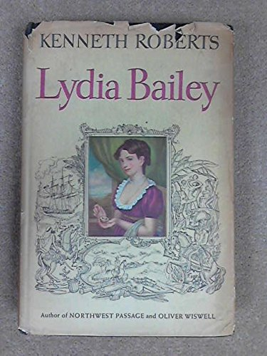 Lydia Bailey: Kenneth Lewis Roberts