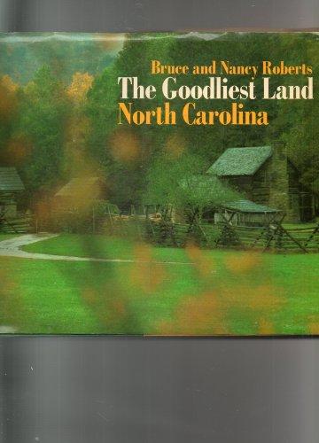 9780385043021: The Goodliest Land: North Carolina