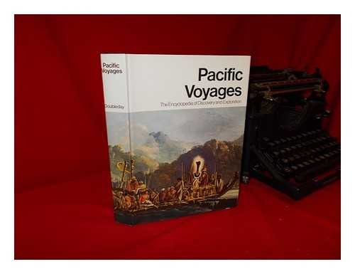 Pacific Voyages: The Encyclopedia of Discovery and Exploration: William Napier, et al