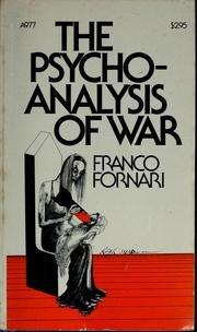 9780385043472: The psychoanalysis of war