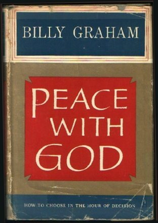 Peace With God: Billy Graham