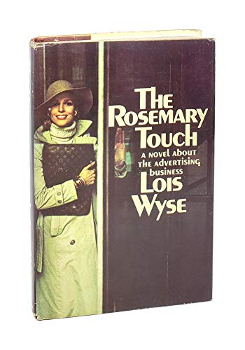 The Rosemary Touch: Wyse, Lois