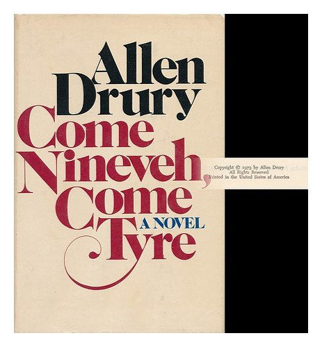 Come Nineveh, Come Tyre: The Presidency of Edward M. Jason: Drury, Allen