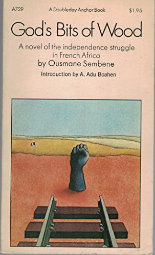 gods bit of wood God's bits of wood is a novel published in 1960 the author of the book is called sembene ousmane a senegalese national findings indicate that the book sheds light to the colonial days in senegal with railroad strikes.