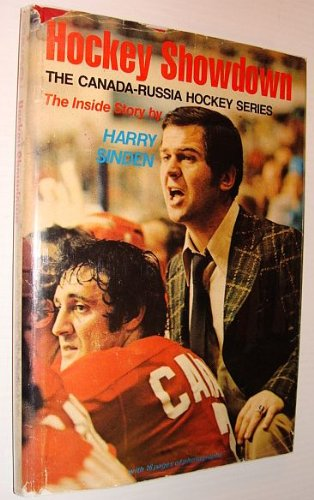 Hockey showdown;: The Canada-Russia hockey series,: Sinden, Harry