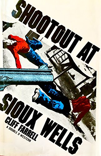 9780385044660: Shoot-out at Sioux Wells