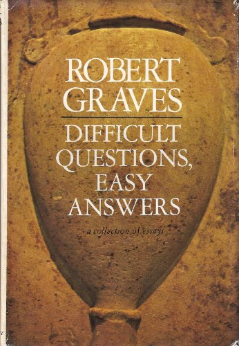 Difficult Questions, Easy Answers: A Collection of Essays (First American Edition)