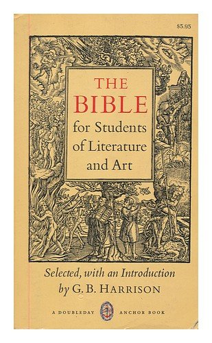 9780385044752: The Bible for Students of Literature and Art